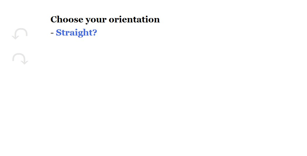Text reads, 'Choose your orientation. Straight?'