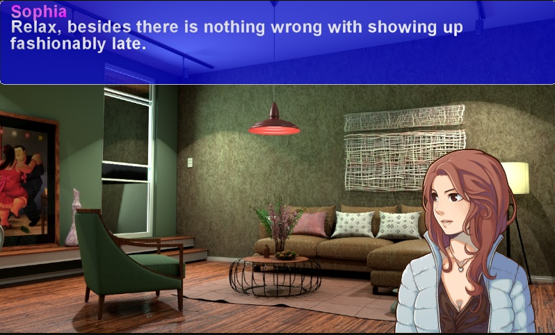 A feminine figure stands in a living room. Dialogue overlay reads, 'Sophia: Relax, besides there is nothing wrong with showing up fashionably late.'