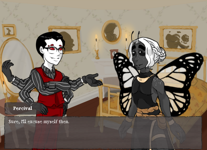 A masc appearing person with six eyes and six arms is talking to a femme appearing person with butterfly wings while they stand in a candlelit bedroom. The dialogue refers to him as 'Percival' as he is saying, 'Sure, I'll excuse myself then.'