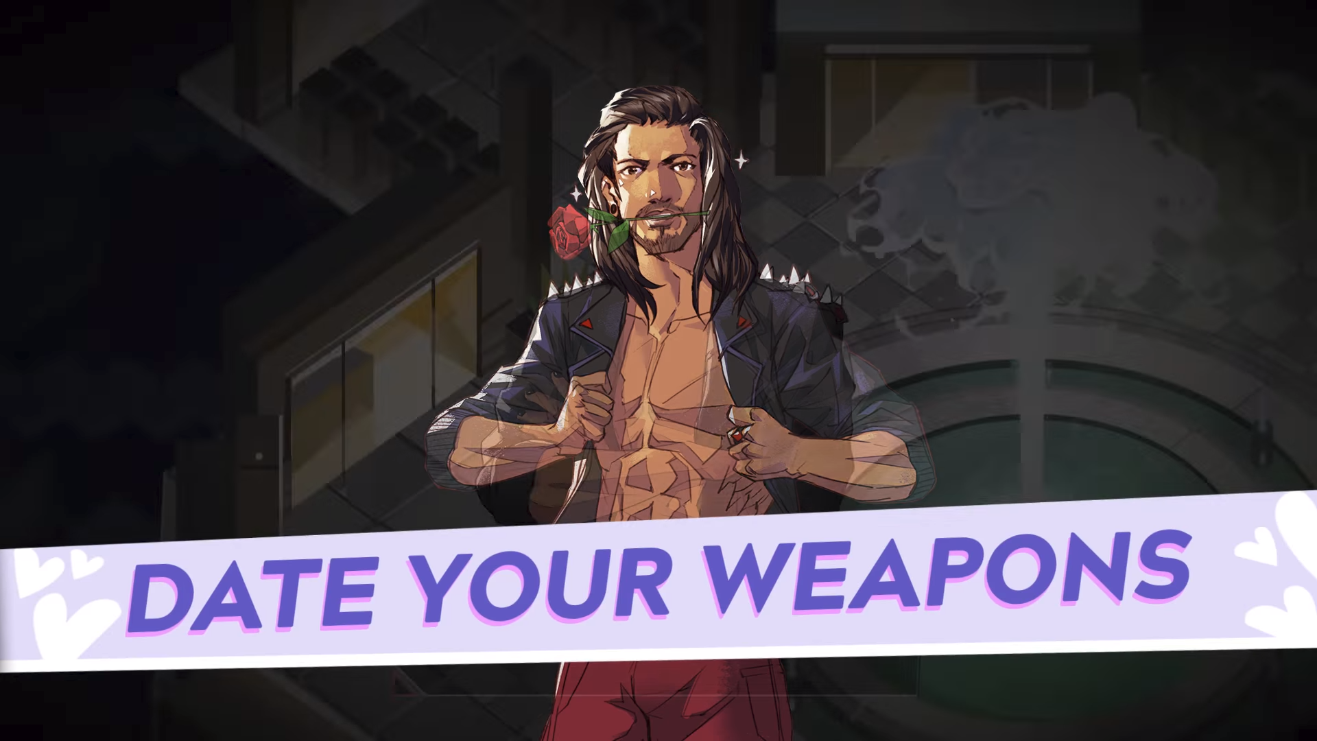 A masculine figure with a rose in his teeth stands behind a text overlay, which reads, 'Date your weapons'.