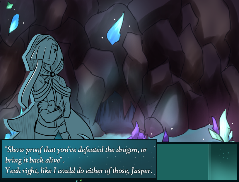 A feminine figure stands in a cave surrounded by ice-like crystals. A text overlay reads, 'Show proof that you've defeated the dragon, or bring it back alive. Yeah, right, like I could do either of those, Jasper.'